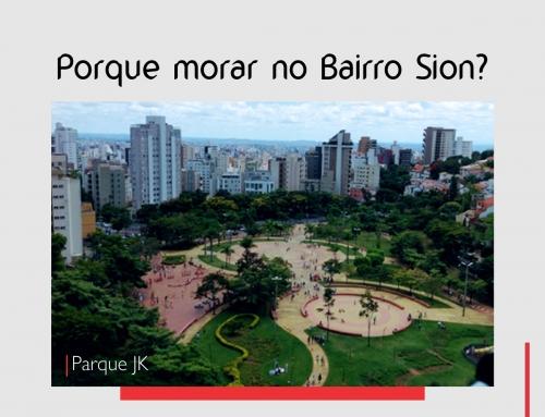 Porque morar no Bairro Sion?