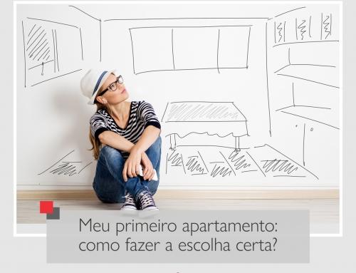Meu primeiro apartamento: como fazer a escolha certa?