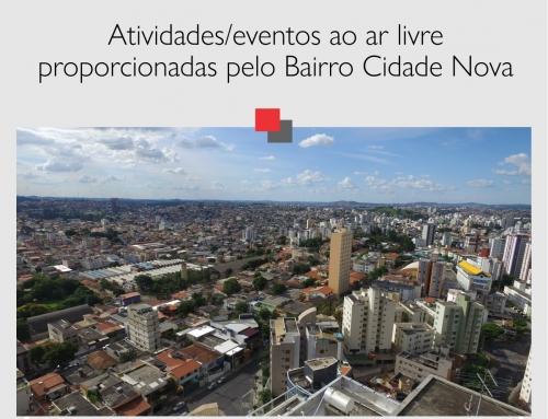 Atividades/eventos ao ar livre proporcionadas pelo Bairro Cidade Nova