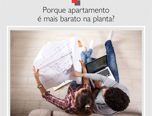 Porque apartamento é mais barato na planta?