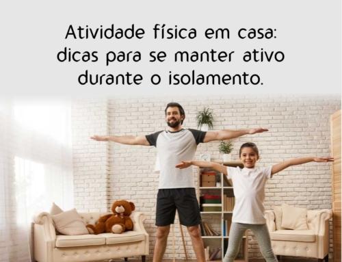Atividade física em casa: dicas para se manter ativo durante o isolamento